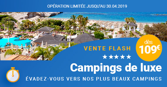 Vente flash : Campings de luxe
